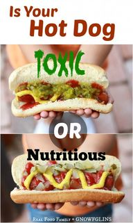 Is Your Hot Dog TOXI