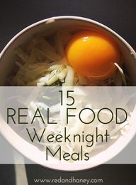 15 Real Food Weeknig
