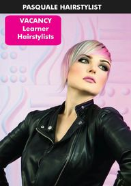 Want a Successful Hairdressing Career? Join Pasquale Hairstylists as a Learner Hairstylist. 3 Year Course. For more info go to www.pasquale.co.za. Click on Learnerships - To Print Application Form Click PDF at the bottom of the page. Complete Application and email to pasquale@mweb.co.za or phone 083 227 6914. We will contact you for an Interview.
