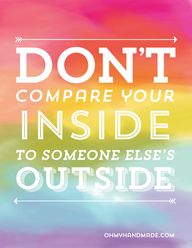Don't Compare Your I