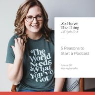 Podcasts are more popular than ever—so how does it fit into your business? My podcast producer, Haylee Gaffin, joins us in this episode of So, Here's the Thing to share 5 reasons you should start a podcast!Listen in as we discuss our experience in podcasting together for almost two years! We're highlighting some unpopular opinions and even giving you insight on how to pitch yourself for podcasts (and how not to).