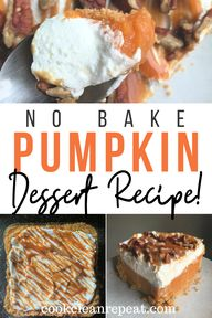 This easy no bake pumpkin dessert is delicious, indulgent, and simple to make. Its a tasty layered pumpkin dessert that everyone will love!