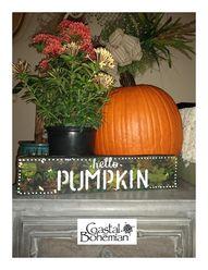 Coastal Bohemian: Hello Pumpkin Sign Easy