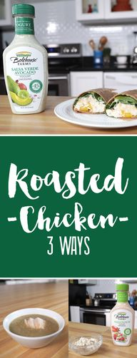 How to Roast a Chicken & 3 Ways to Use It