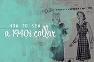 How to sew a 1940s c