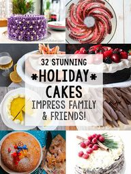 32 Stunning Holiday Cakes