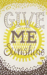 Give Me Sunshine