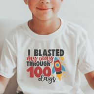 I Blasted My Way Through 100 Days, 100 Days of School Shirt Boys, 100 Days of School Rocket Shirt, 100 Days Flew By Shirt, Boys 100, 100 Days of School Ideas Shirts Rocket, Boys 100 Days of School Shirt