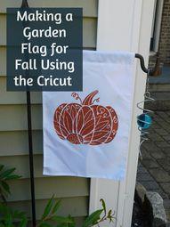 A Pumpkin Garden Flag Using the Cricut