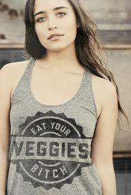 eat your veggies tan