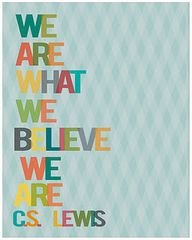 We Are What We Belie...