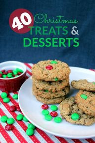 40 Christmas Treats and Desserts