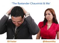 The Bystander Chauvi