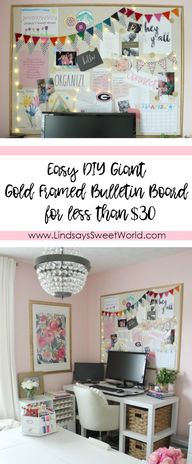 Lindsays Sweet World: Easy DIY Giant Gold-Framed Bulletin Board for Under $30 + Bulletin Board Inspiration