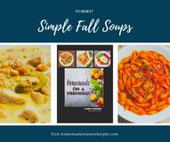 Simple Fall Soups - Homemade on a Weeknight