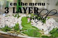 On the menu-3 layer salad