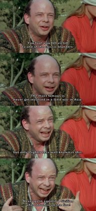 Classic blunders. (The Princess Bride) Love this one--I think my favorite of the entire movie.