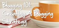 Blogging 101: Creati