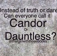 Candor or Dauntless?