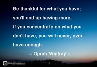 Be thankful for what