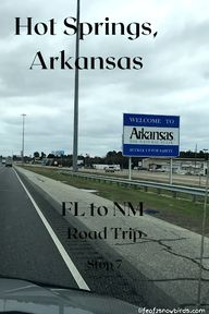 Hot Springs, AK - FL To NM Road Trip - Stop 7 | Life Of 2 Snowbirds