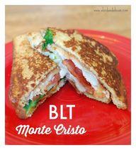 BLT Monte Cristo - A