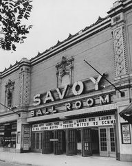 Savoy Ballroom, c. 1941, built in late 1920s and popular stage for artists like Ella Fitzgerald