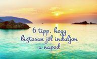 6 tipp hogy biztosan