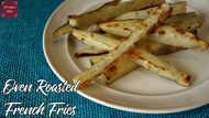 Oven Baked French Fries | Mrs Kringles Kitchen