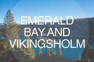 Emerald Bay & Viking...