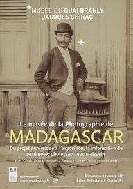 musée du quai Branly - Jacques Chirac - Production - musée du quai Branly - Jacques Chirac - Le musée de la photographie de Madagascar