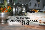 On the menu - orange naked cake