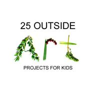 Outside Art: 25 Fun