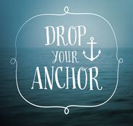 Drop your anchor Fon