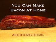 You Can Make Bacon A