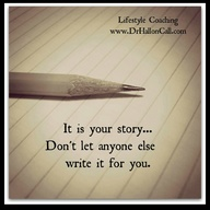 It is your story...D