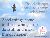 Good things... | duc