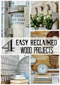 Four easy reclaimed