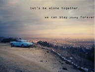 """Let's be alone toge"