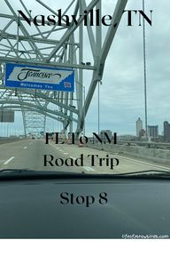 Nashville, TN - FL To NM Road Trip - Stop 8 | Life Of 2 Snowbirds