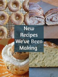 Recipes Weve Been Making