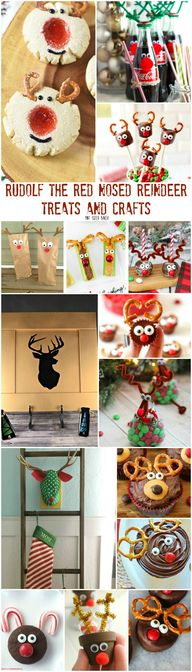 Rudolf the Red Nosed Reindeer Treats and Crafts