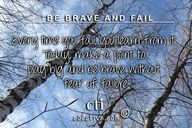 Be Brave and Fail! E