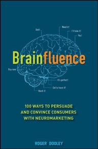 Brainfluence: 100 Wa
