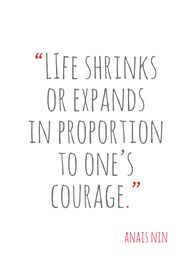 Always be courageous