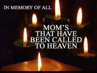 i miss you mom!!