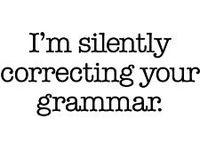 Grammar, spelling, punctuation, English language, other languages, etc.