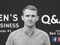 BEN'S BUSINESS Q&A