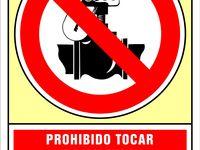 Senal Prohibido Tocar Exclusivamente Personal Autorizado