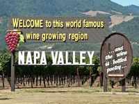 Welcome to Wine Country!  (Napa, Sonoma, Calistoga, St. Helena)